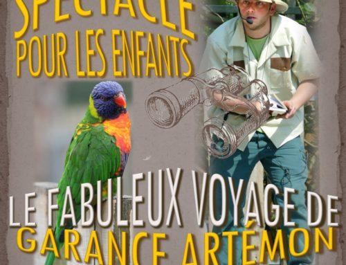 Le fabuleux voyage de Garance Artémon, à partir du 1er avril 2019